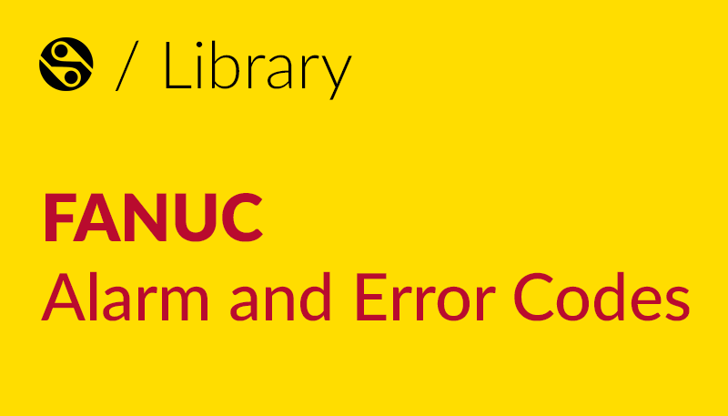 FANUC Alarm and Error Codes Library